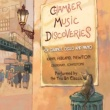 Trio B3 Classic Chamber Music Discoveries (for clarinet, cello and piano)