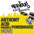 Anthony Acid pres Powerhouse Move (Groove Mix)