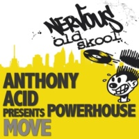 Anthony Acid pres Powerhouse Move (Breaks Mix)