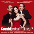 Various Artists Combien tu m'aimes [Original Soundtrack Recording]