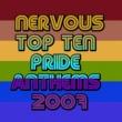 Various Artists Nervous Top Ten Pride Anthems 2007