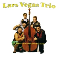 Lars Vegas Trio Vill Ha Dig