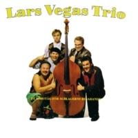 Lars Vegas Trio Knärite Kätt