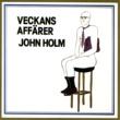 John Holm Veckans affärer