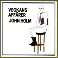 John Holm Man har blivit smått blasé