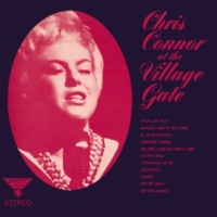 Chris Connor All Or Nothing At All (Live At The Village Gate, NYC)