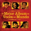 Various Artists El Mejor Album de VOCES del Mundo