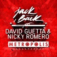 David Guetta - Nicky Romero Metropolis