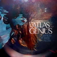 Atlas Genius On A Day