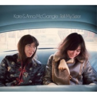 Kate & Anna McGarrigle Tell My Sister (1971 version, NYC)