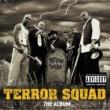 Terror Squad Watcha Gon Do? (feat. Big Pun)