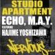 Studio Apartment Echo, M.A.Y. feat Hajime Yoshizawa