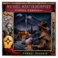 Michael Martin Murphey I Heard The Bells On Christmas Day/Old Time Christmas