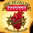 Various Artists The Heart of Roadrunner Records