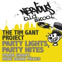 The Tim Gant Project Party Lights, Party Nites (Mike Dunn Dub)