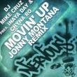 DJ Mike Cruz Pres Inaya Day & Chyna Ro Movin' Up - Jonny Montana Remixes