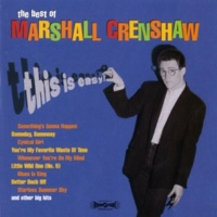 Marshall Crenshaw You Should've Been There (Remastered Version)