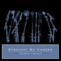 Straight No Chaser Get Ready