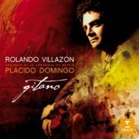 """Rolando Villazon/Placido Domingo/Orquesta de la Comunidad de Madrid Luna, Act 3 Scene 4: """"Un gitano sin su honor"""""""