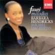 Barbara Hendricks/Michel Dalberto Faure: Melodies