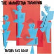The Manhattan Transfer Bodies and Souls