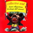 Collective Soul Hints, Allegations & Things Left Unsaid