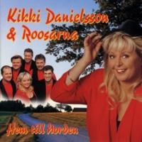 Kikki Danielsson & Roosarna Beautiful Sunday