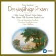 Heinz Wallberg/Helen Donath/Dietrich Fischer-Dieskau/Peter Schreier Schubert: Der vierjährige Posten