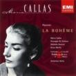 Maria Callas/Antonino Votto/Giuseppe di Stefano/Coro e Orchestra del Teatro alla Scala, Milano Puccini: La Bohème - Highlights