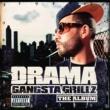 DJ Drama Gangsta Grillz The Album