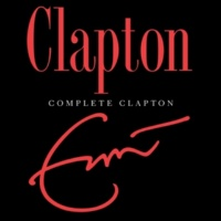 Eric Clapton If I Had Possession Over Judgement Day