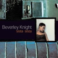 Beverley Knight Sista Sista (Full Crew Main Mix)