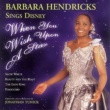 Barbara Hendricks When You Wish Upon A Star - Barbarba Hendricks sing Disney Classics