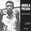 Various Artists Angola Prison Spirituals