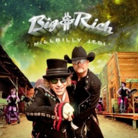Big & Rich Never Far Away