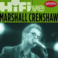 Marshall Crenshaw Whenever You're On My Mind
