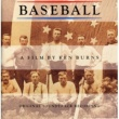 Baseball A Film By Ken Burns Baseball A Film By Ken Burns - Original Soundtrack Recording