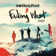 Switchfoot Fading West EP