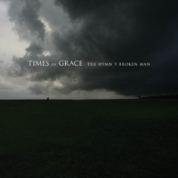 Times Of Grace Hymn Of A Broken Man
