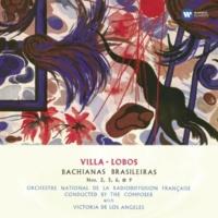 Orchestre National de la Radiodiffusion Française/Heitor Villa-Lobos Bachianas Brasileiras No. 2 (1930) (for orchestra) (1998 Remastered Version): II. Aria (O Canto da Nossa Terra) Largo