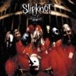 Slipknot Slipknot
