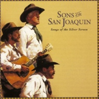 Sons Of The San Joaquin Ridin' The Range With You