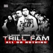Lil Boosie, Webbie, Lil Trill & Trill Fam All Or Nothing