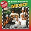 Various Artists 15 Regional Music Classics Of Mexico