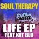 Soul Therapy Life Is Beautiful feat. Kat Blu (Original Mix)