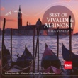 Various Artists Best Of Vivaldi & Albinoni: Bella Venezia [International Version]
