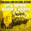 Leon Blaq, Nino Bellemo, Astada Up & Down/Again & Again