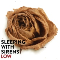 Sleeping With Sirens Low