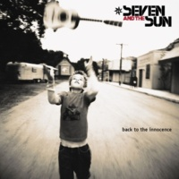 Seven and The Sun I Pray