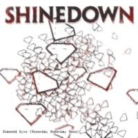 Shinedown Diamond Eyes (Boom-Lay Boom-Lay Boom)